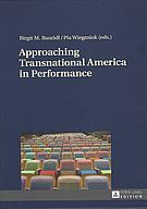 Approaching Transnational American in Performance
